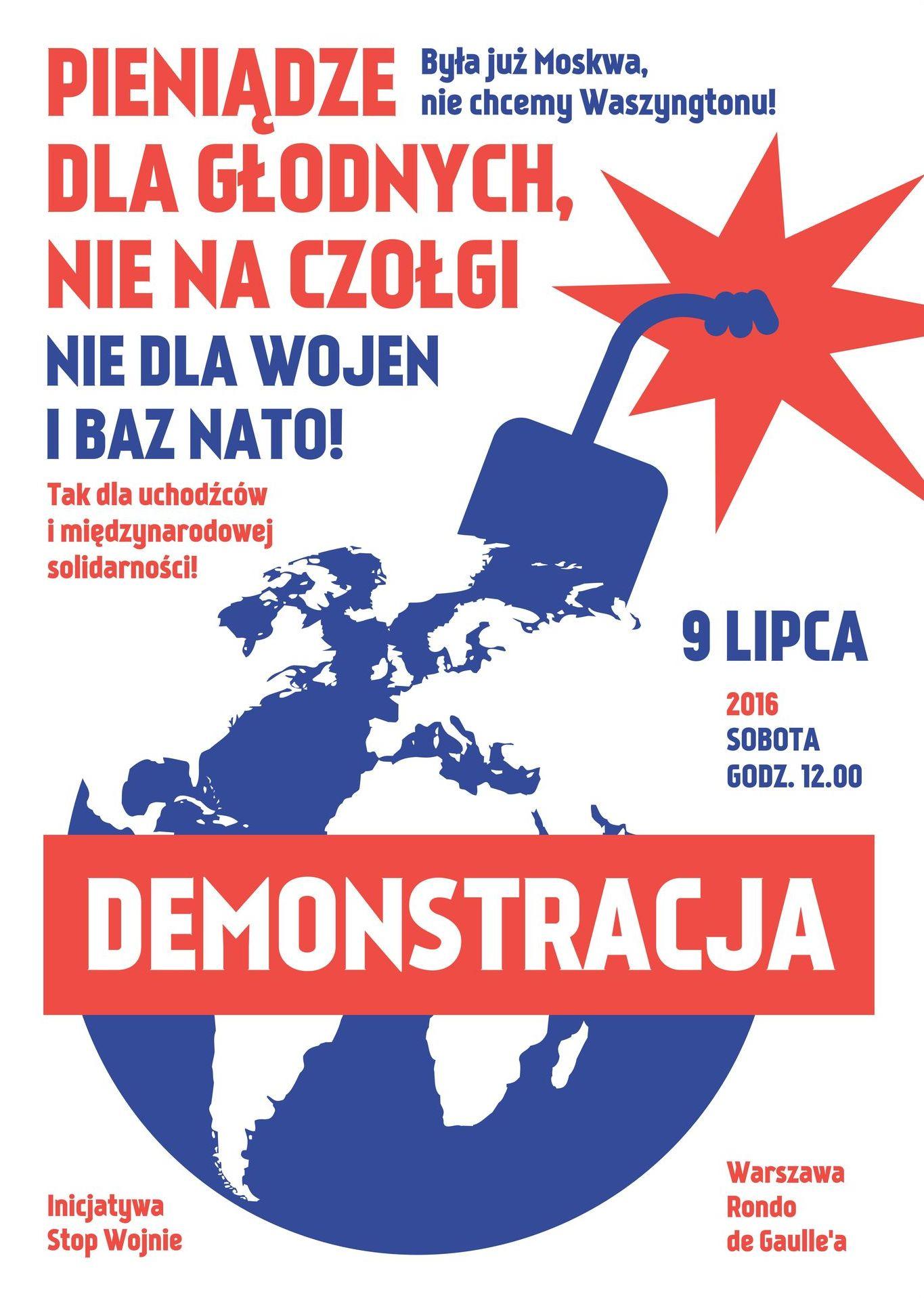 Plakat.: Demonstracja - Nie.dla.baz.nato.09.07.2016
