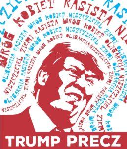 Plakat: Trump precz!