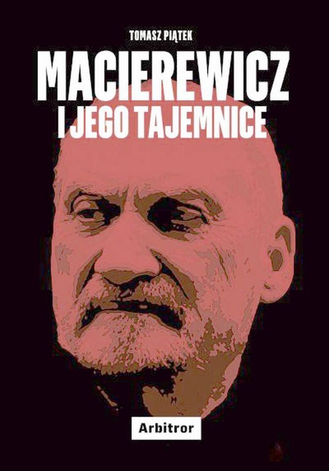 """okladka książki """"Macierewicz.i.jego.tajemnice"""""""