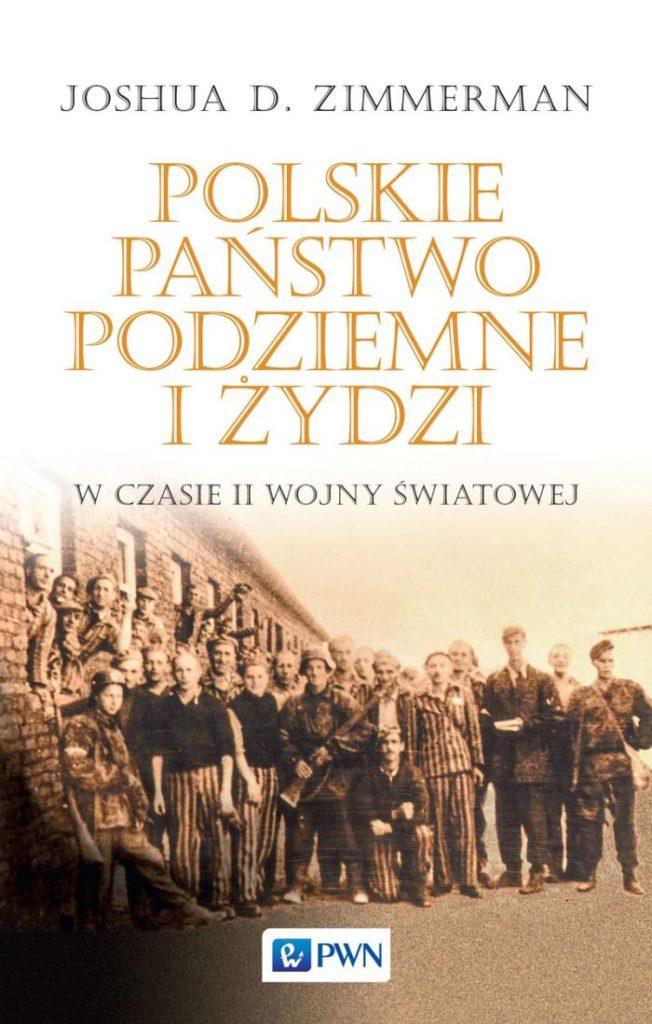 """Okładka książki """"Polskie Państwo Podziemne i Żydzi w czasie II wojny światowej"""""""