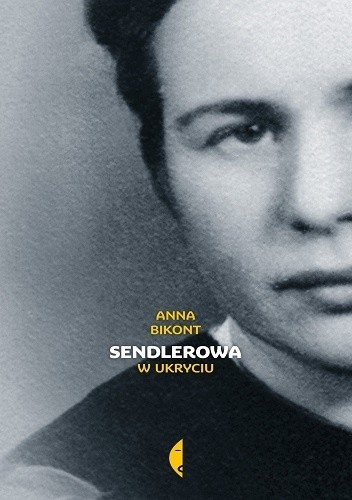 """Okładka książki: """"Sendlerowa. W ukryciu"""""""