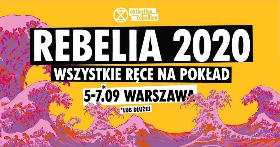 Extinction Rebellion Polska organizuje demonstrację, która odbędzie się w Warszawie w sobotę, 5 września. Będą też inne wydarzenia związane z kryzysem klimatycznym.