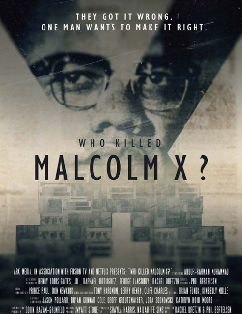 """Plakat filmu """"Kto zabił Malcolma X"""""""